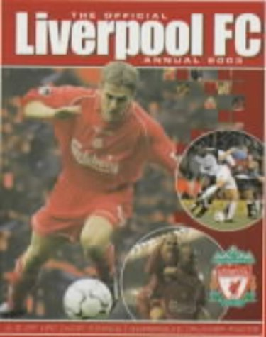 The Official Liverpool FC Annual 2003 (Annuals)
