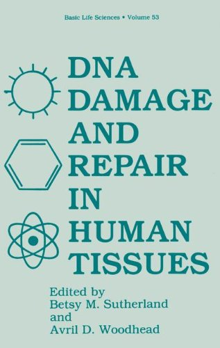 DNA Damage and Repair in Human Tissues: Symposium Proceedings (Basic Life Sciences)
