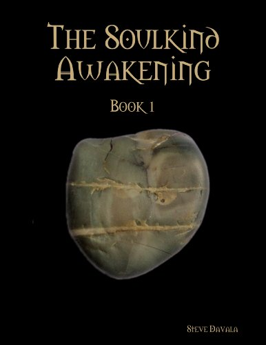 The Soulkind Awakening by Steve Davala