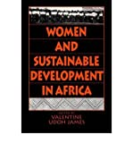 img - for Women and Sustainable Development in Africa[ WOMEN AND SUSTAINABLE DEVELOPMENT IN AFRICA ] by James, Valentine Udoh (Author) Nov-20-95[ Paperback ] book / textbook / text book