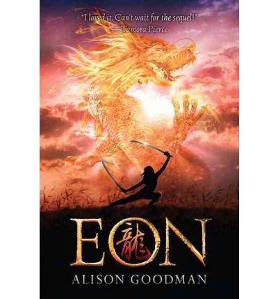 { [ EON: DRAGONEYE REBORN ] } Goodman, Alison ( AUTHOR ) Aug-31-2010 Paperback (Eon Alison Goodman compare prices)