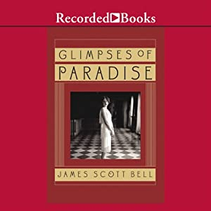 Glimpses of Paradise | [James Bell]