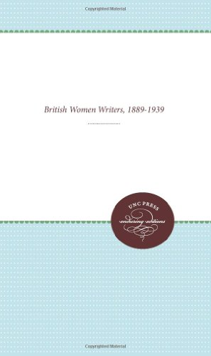 Rediscovering Forgotten Radicals: British Women Writers, 1889-1939