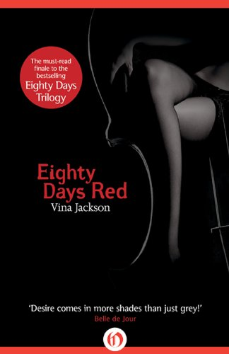 Eighty Days Red (The Eighty Days Series) by Vina Jackson