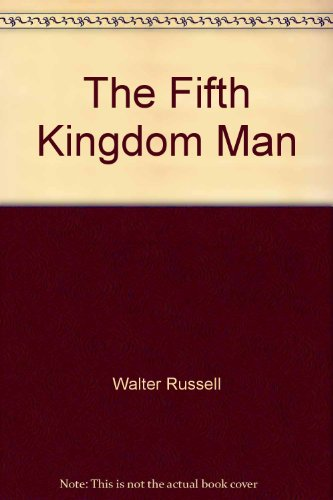 The Fifth Kingdom Man