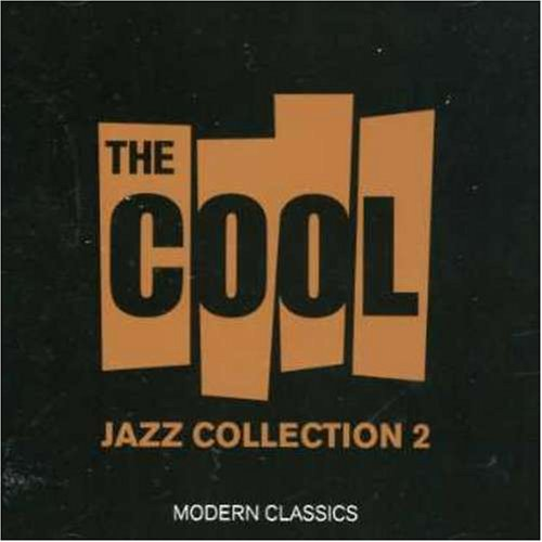 Cool Jazz Collection 2 by Cool Jazz Collection