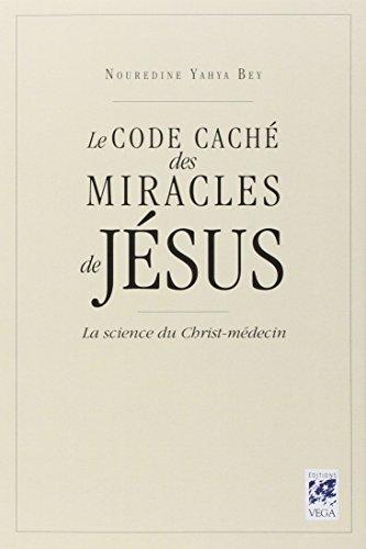 le code cache des miracles de jesus