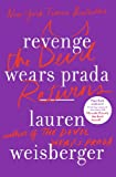 Lauren Weisberger Revenge Wears Prada: The Devil Returns