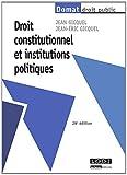 echange, troc Jean Gicquel, Jean-Eric Gicquel - Droit constitutionnel et institutions politiques
