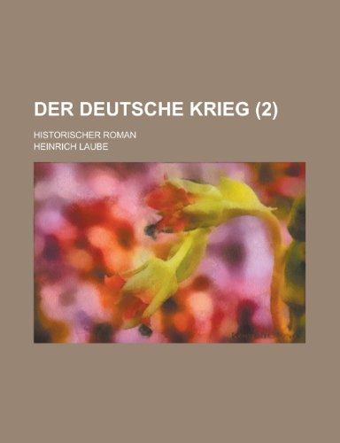 Der Deutsche Krieg; Historischer Roman (2)