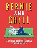 Bernie And Chill