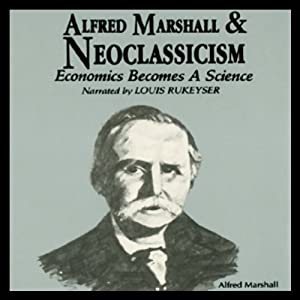 Alfred Marshall and Neoclassicism Audiobook