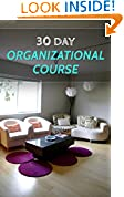 The 30 Day Organizational Course