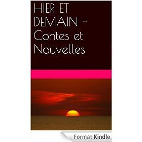 HIER ET DEMAIN - Contes et Nouvelles