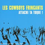 echange, troc Les Cowboys Fringants - Attache Ta Tuque (inclus 1 DVD)