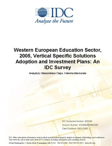 Western European Education Sector, 2005, Vertical Specific Solutions Adoption and Investment Plans: An IDC Survey
