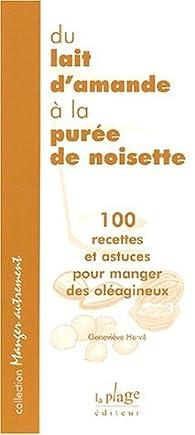 Recette Avec Purée De Noisette