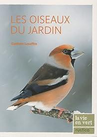 Les oiseaux du jardin par Guilhem Lesaffre