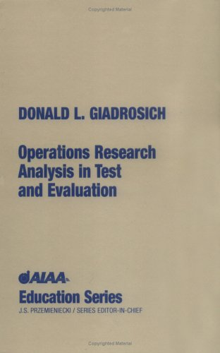 Operations Research Analysis in Test and Evaluation (AIAA Education)