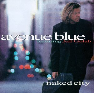 Naked City by Avenue Blue and Jeff Golub