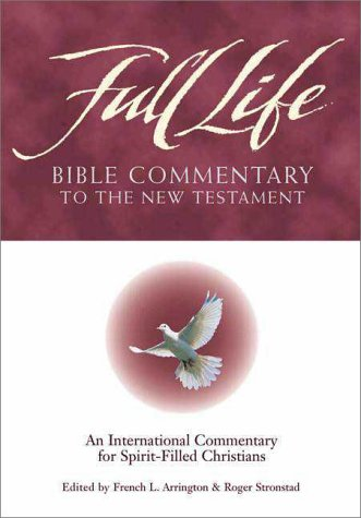 Full Life Bible Commentary to the New Testament