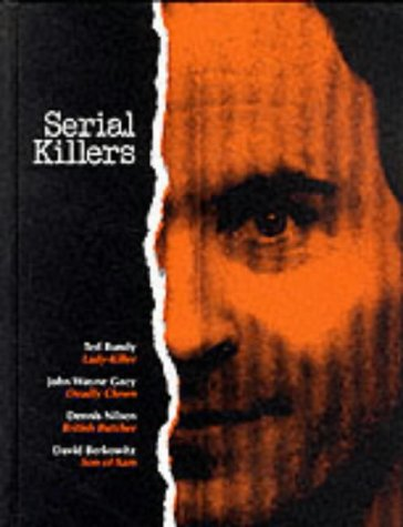 Serial Killers: Profiles of Today's most Terrifying Criminals(True Crime) (Serial Killer Profiles compare prices)