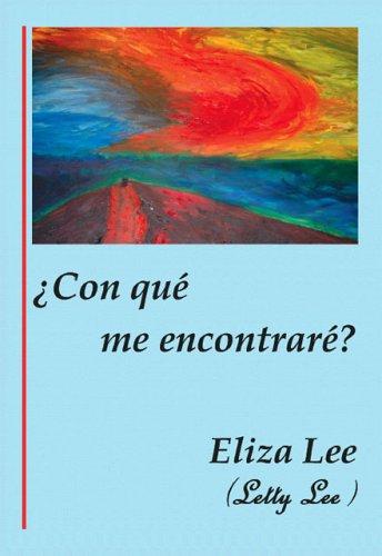 ¿Con que me encontrare? [Eliza Lee (Letty Lee)] (Tapa Blanda)