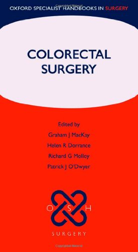 Colorectal Surgery (Oxford Specialist Handbooks In Surgery)