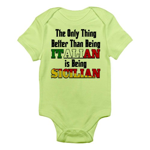 Cafepress Only Thing Better ..Is Being Sicilian Infant Bodys Infant Bodysuit -