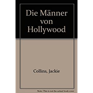 Die Männer von Hollywood. Roman