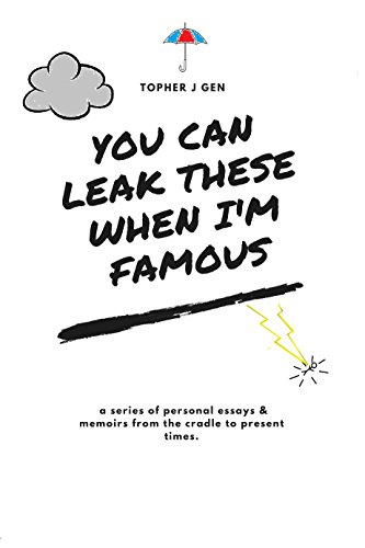 you-can-leak-these-when-im-famous-english-edition