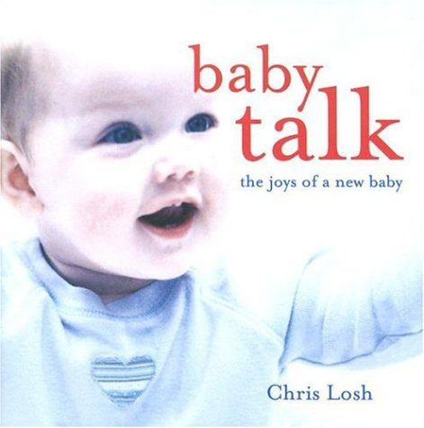Baby Talk: The Joys of a New Baby
