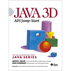 Java 3D API Jump-Start (Sun Microsystems Press Java Series)