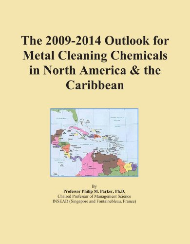 The 2009-2014 Outlook for Metal Cleaning Chemicals in North America & the Caribbean