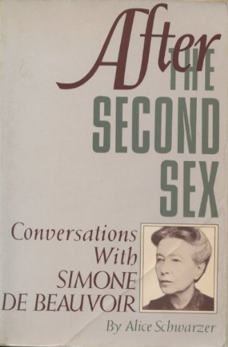 After the Second Sex: Conversations With Simone De Beauvoir