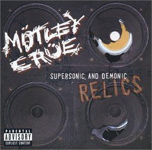 Motley Crue - Supersonic & Demonic Relics - Zortam Music
