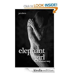Elephant Girl: A Human Story