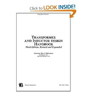 Transformer and Inductor Design Handbook - Colonel Wm. T. McLyman