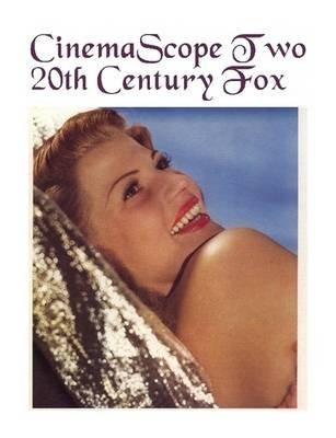 cinemascope-two-20th-century-fox-by-john-reid-published-february-2005