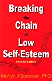 img - for Breaking the Chain of Low Self-Esteem book / textbook / text book