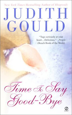 Time to Say Good-Bye, JUDITH GOULD