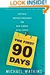 The First 90 Days: Critical Success S...