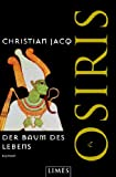 Der Baum des Lebens Osiris: Roman