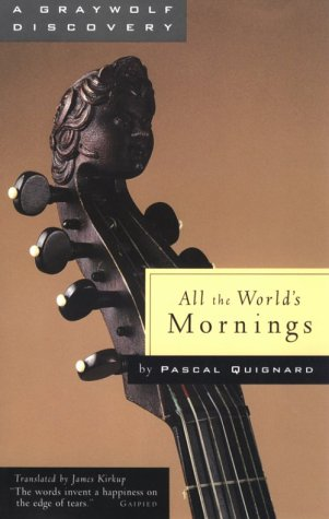 All the World's Mornings (A Graywolf Discovery)