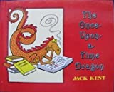 The Once-Upon-A-Time Dragon (015332953X) by Kent, Jack