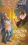 A Collection of Stories (Tor Classics) (0812504550) by Poe, Edgar Allan
