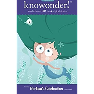 Nerissa's Celebration: a collection of 30 read aloud stories for kids (Volume 3)