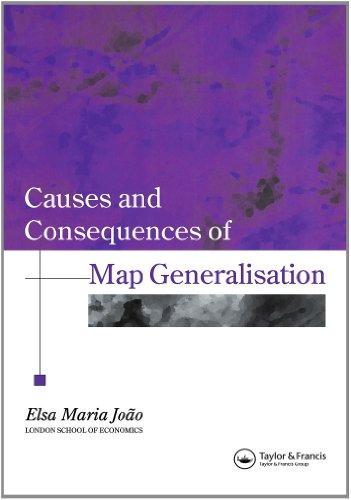 地图综合 (地理信息系统中的研究专著) 的原因和后果
