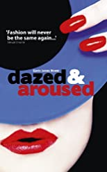 Dazed & Aroused