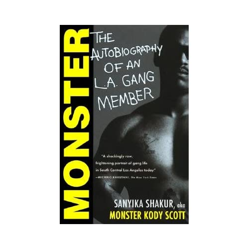 monster sanyika shakur essays Monster autobiography la gang member essays - la gang member by sanyika shakur.